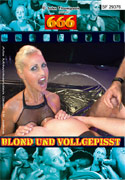 Blond and Vollgepisst