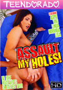 Assault my holes!